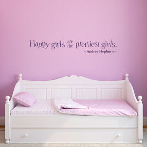 Happy Girls are the Prettiest Girls Large Wall Decal Quote