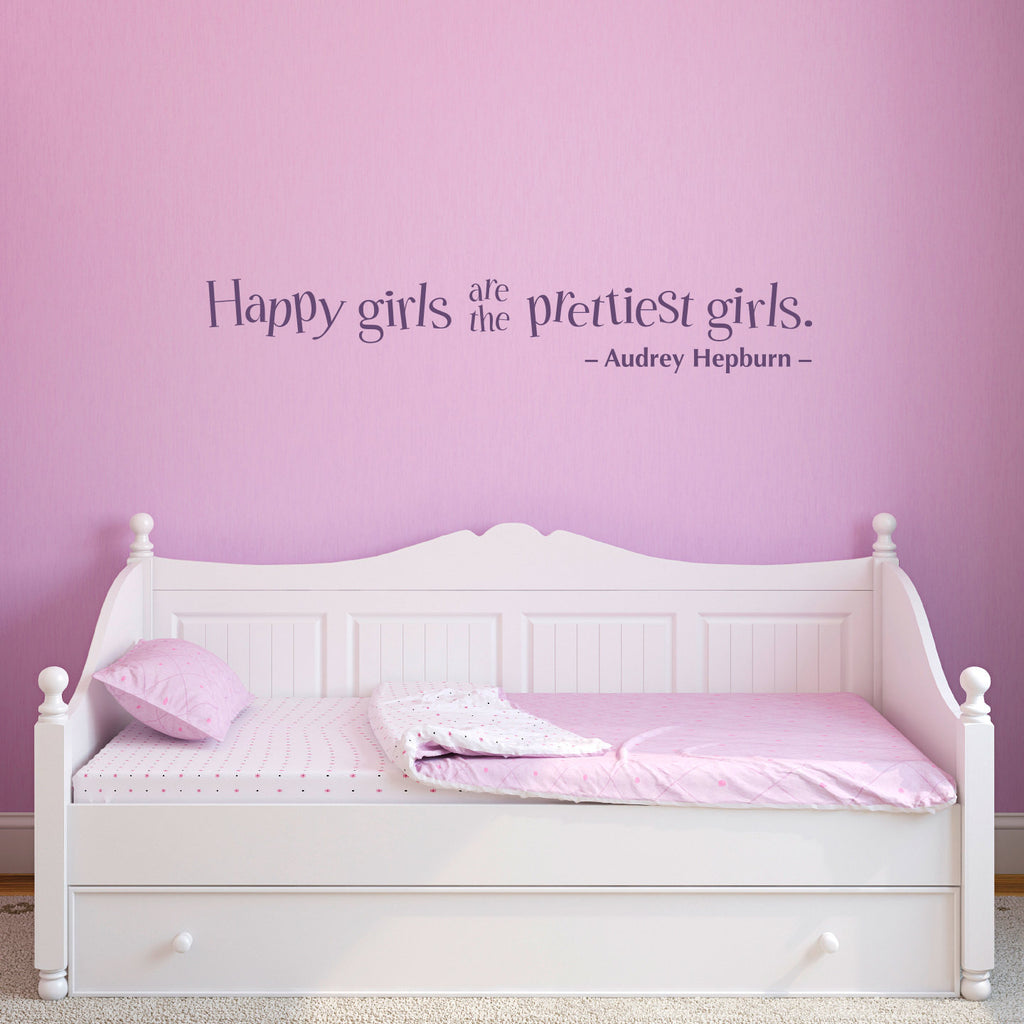 Happy Girls are the Prettiest Girls Wall Decal - Large