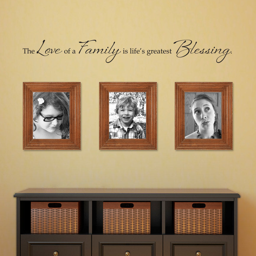Love of a Family Wall Decal - Life\'s Greatest Blessing - Family Wall ...