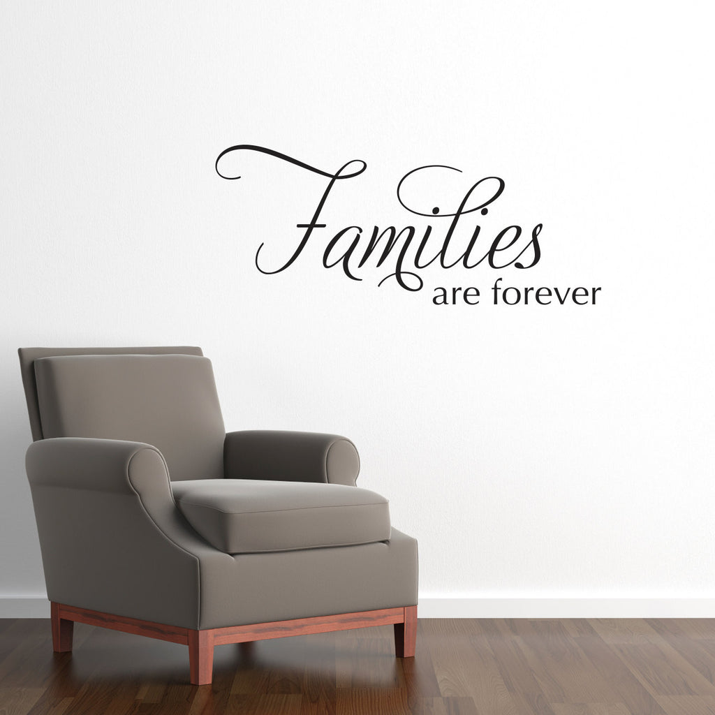 Families are Forever Wall Decal - Medium
