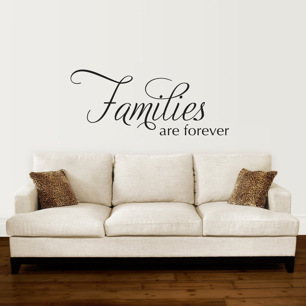 Families are Forever Wall Decal - Large