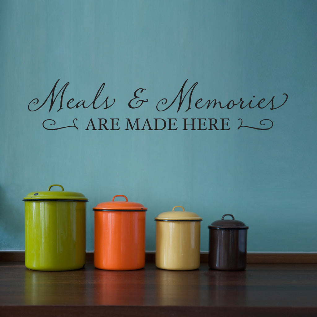 Meals and Memories are Made Here Wall Decal - Large