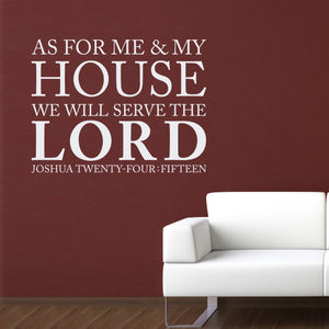 As for me and my house Wall Decal - We will serve the Lord - Joshua 24:15 - Bible Verse Quote - Christian Decal - 2