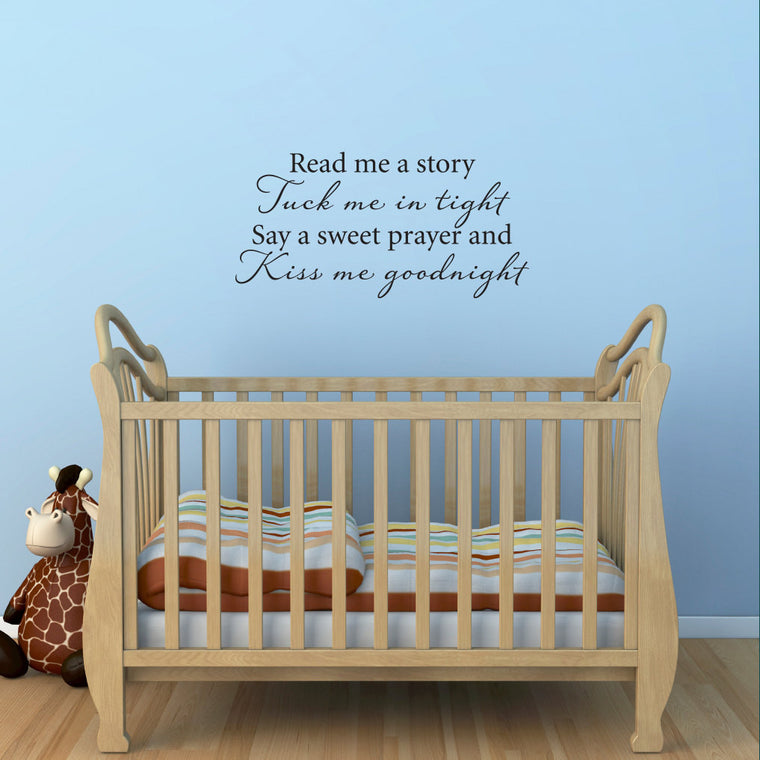 Read me a story Tuck me in tight Say a sweet prayer and Kiss me goodnight - Quote wall decal Medium