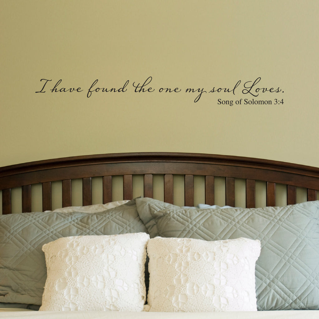 I have found the one my soul loves Wall Decal - Bible Scripture Quote - Christian decal - Large