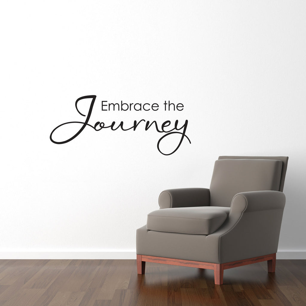 Embrace the Journey Wall Decal - Medium