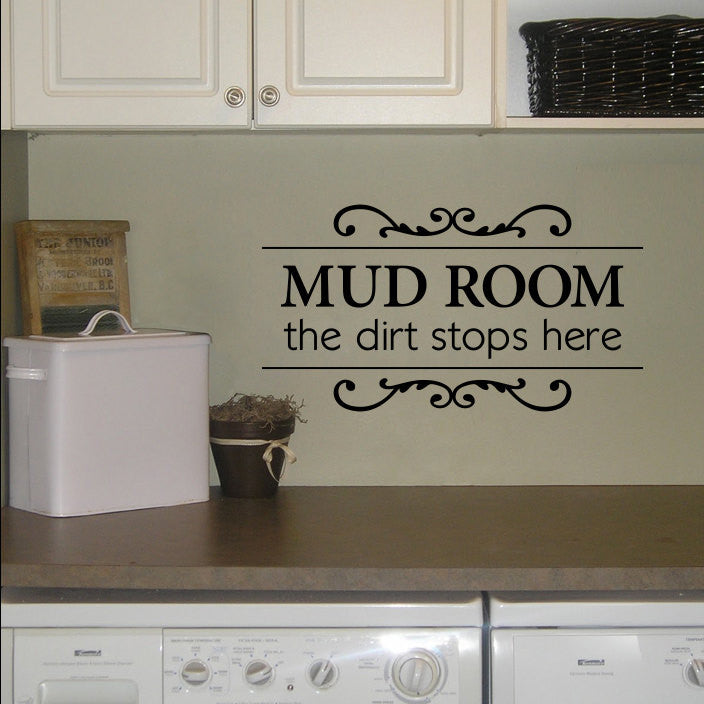The dirt stops here Decal - Mud Room Wall Decal - Utility Room Decal - Medium