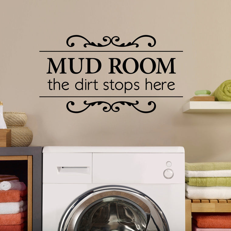 Mud Room the Dirt Stops Here Wall Decal- Large