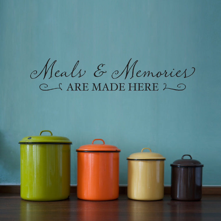 Meals and Memories are Made Here Wall Decal - Medium