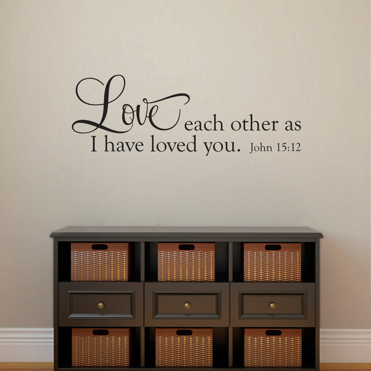 Love Each Other as I Have Loved You John 15:12 Wall Decal - Horizontal Medium