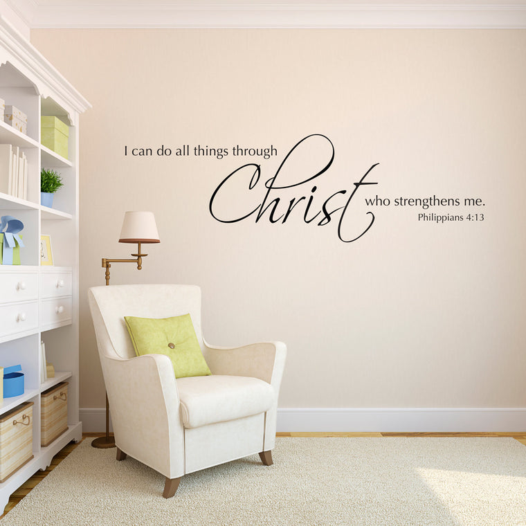 I Can Do all Things Through Christ Who Strengthens Me Philippians 4:13 Wall Decal - Extra Large