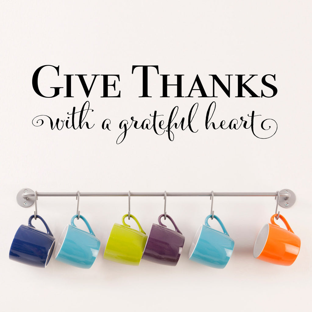 Give Thanks With a Grateful Heart Wall Decal - Medium