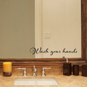 Wash Your Hands Bathroom Mirror Decal
