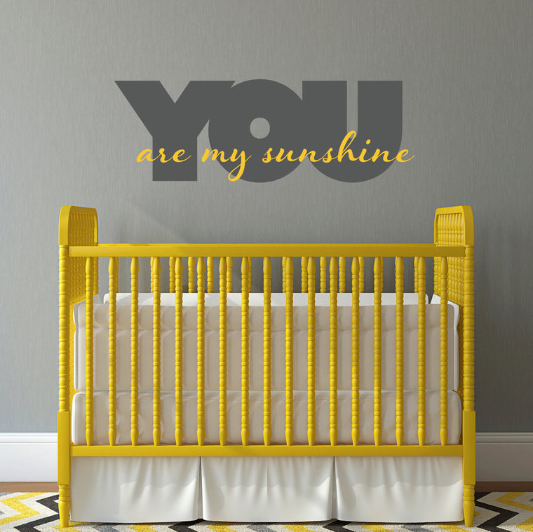 You are my Sunshine Decal - Sunshine Wall Decal - 2 color graphic - Large