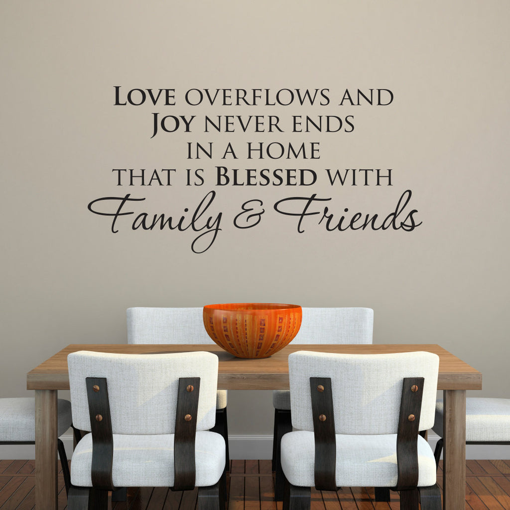 Love Overflows and Joy Never Ends Wall Decal - Large