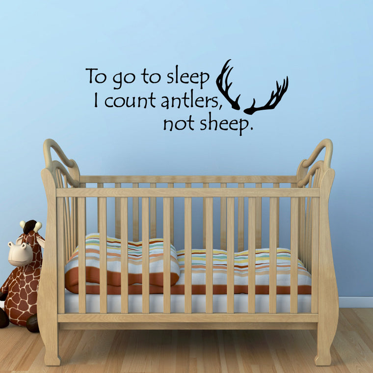 To Go to Sleep I Count Antlers Not Sheep Wall Decal - Large