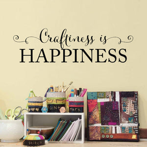 Craftiness is Happiness Small Art Studio Wall Decal