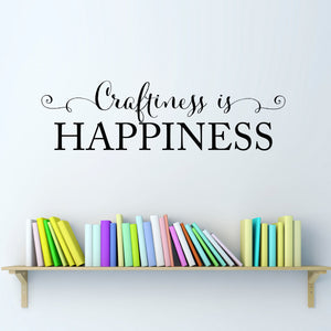 Craftiness is Happiness Medium Art Studio Wall Decal