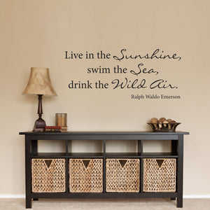 Live in the Sunshine Medium Ralph Waldo Emerson Wall Decal Quote