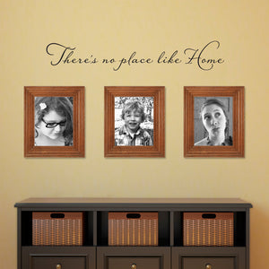 There's No Place Like Home Medium Wall Decal Quote