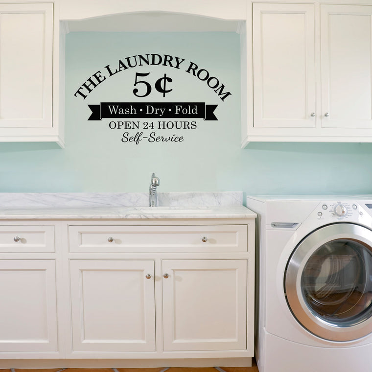 Laundry Room Wall Decal - Wash Dry Fold - 5 Cents - Open 24 Hours - Self-Service - Large