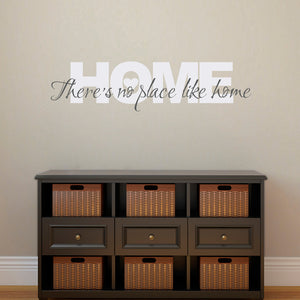 There's No Place Like Home Medium 2 Color Wall Decal Quote