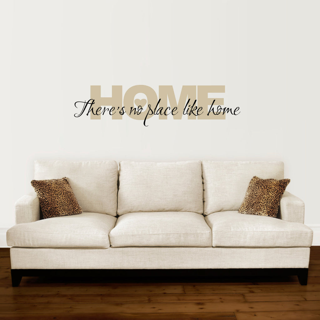 There's No Place Like Home Wall Decal - Large 2 Color Version