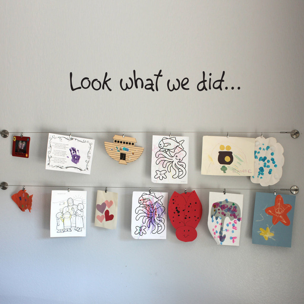 Look what we did Wall Sticker - Children Artwork Display Wall Decal - Medium - 32 x 4