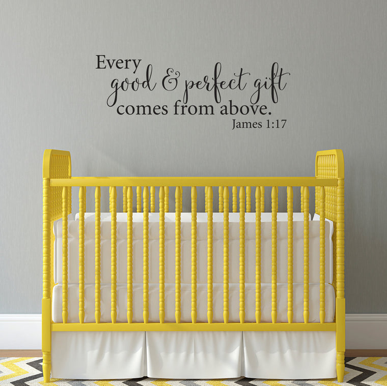 Every Good and Perfect Gift Comes from Above - James 1:17 Wall Decal - Large