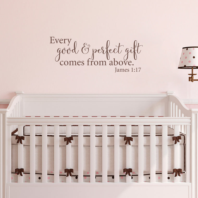 Every Good and Perfect Gift Comes from Above - James 1:17 Wall Decal - Medium