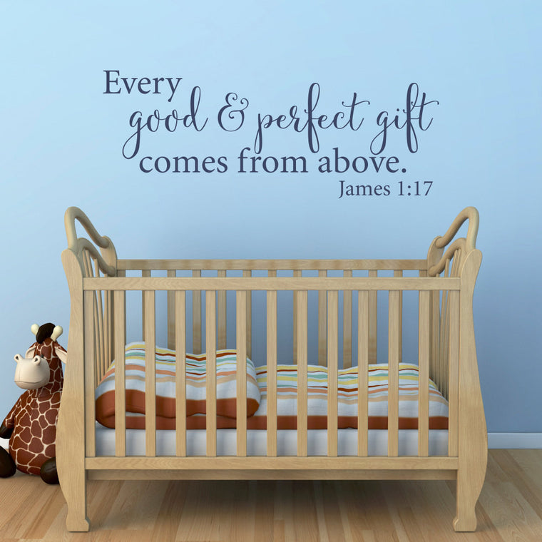 Every Good and Perfect Gift Comes from Above - James 1:17 Wall Decal - Extra Large