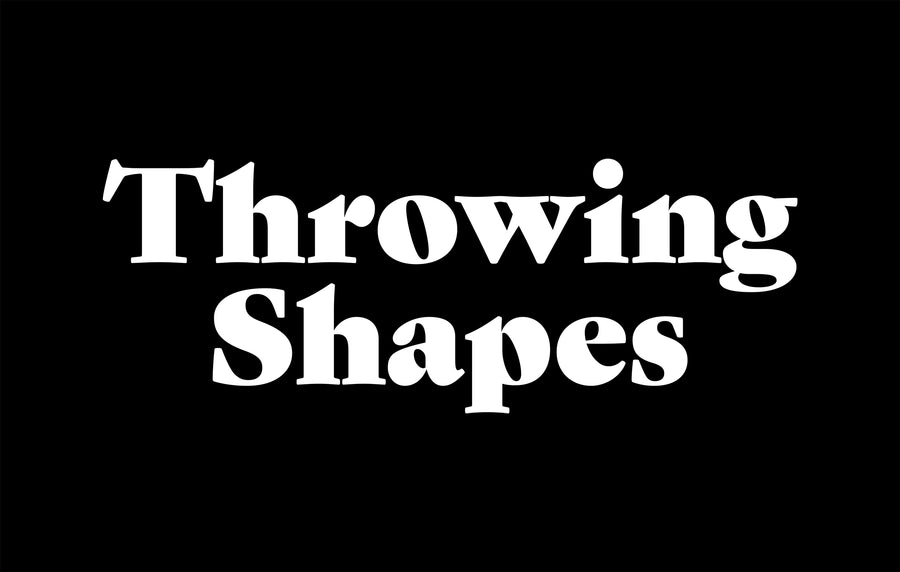 Throwing Shapes Text - Throwing Shapes