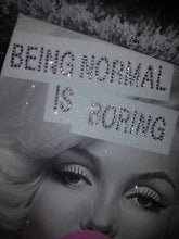 Load image into Gallery viewer, Marilyn Monroe Diamond Dust & Crystal Quote