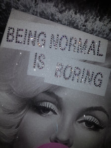 Marilyn Monroe Diamond Dust & Crystal Quote