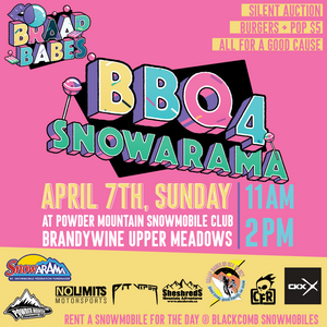 BRAAP BABES - LAST SOCIAL EVENT - BBQ FOR SNOWARAMA