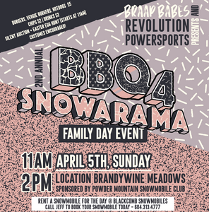 2nd Annual BBQ for Snowarama 2020 CANCELED!!