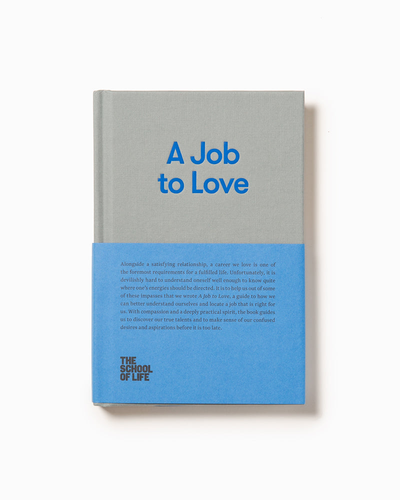 A Job to Love - School of Life