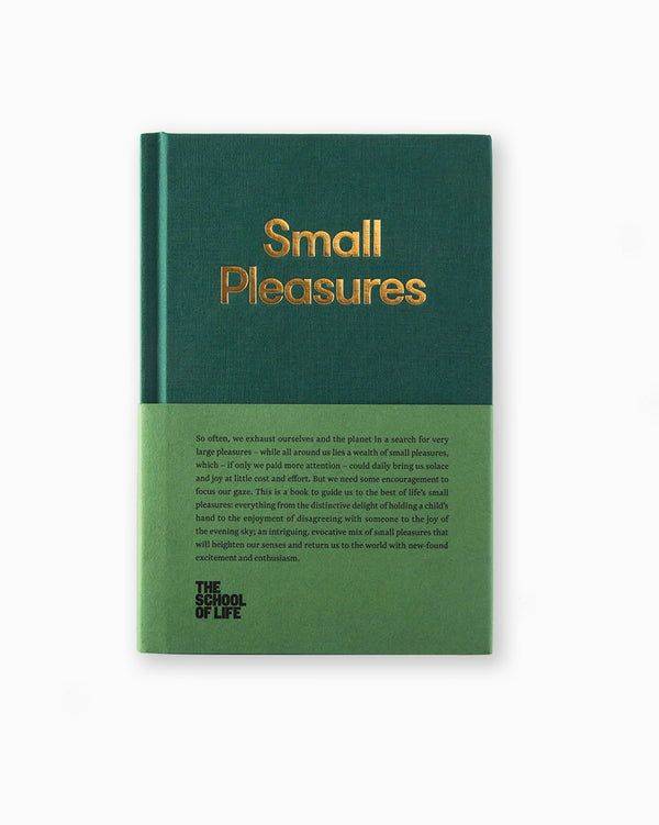 Small Pleasures - School of Life