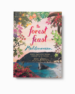 The Forest Feast - Mediterranean
