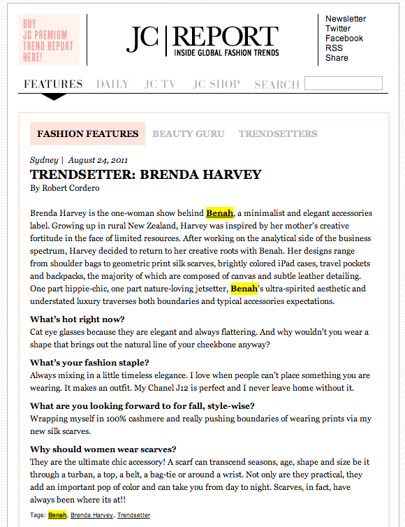 JC Report feature on Brenda Briand designer and director of Benah fashion brand dedicated to the creation of luxurious hand-finished handbags and accessories Online destination shop the latest signature karen walker leather goods