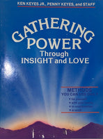 Gathering Power Through Insight and Love
