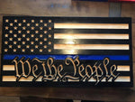 We The People Thin Blue Line