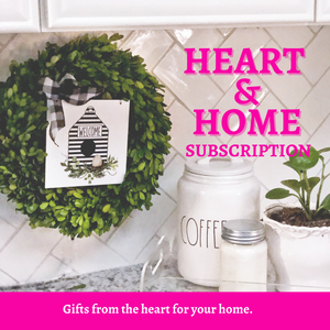 Heart & Home Subscription Box