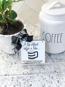 Life Before Coffee Mini