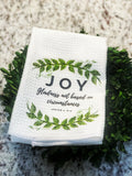 Joy in Circumstances Towel