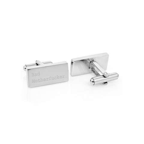 "Men's Cufflinks- Stainless Steel Rectangles with ""Bad Mother F'er"" Engraving"