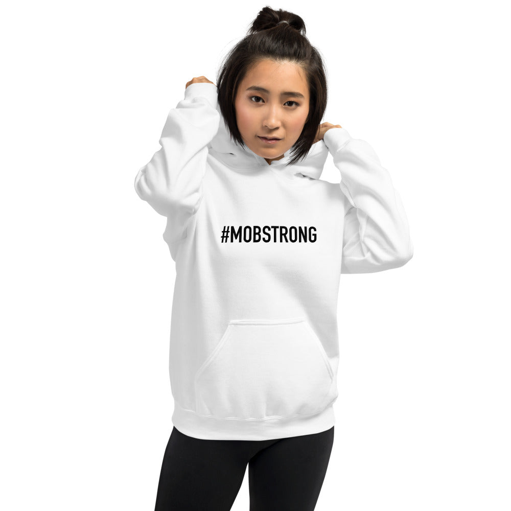 #MOBSTRONG Unisex Hoodie