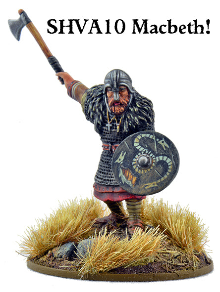 SHVA10 Macbeth, Last Celtic King of the Scots - Scots Legendary Warlord | Mythicos