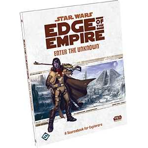 Star Wars: Edge of the Empire - Enter the Unknown (Hardcover) | Mythicos