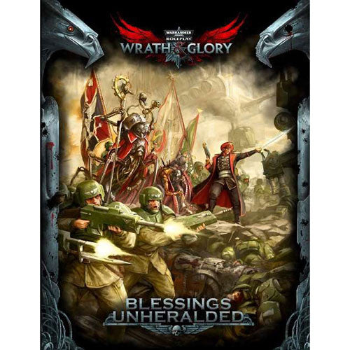 Warhammer 40K Wrath & Glory RPG: Blessings Unheralded (Softcover) | Mythicos